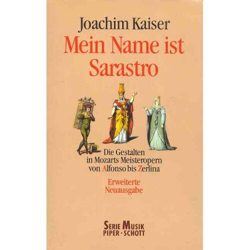 Joachim Kaiser - Mein Name ist Sarastro - Preis vom 15.06.2021 04:47:52 h