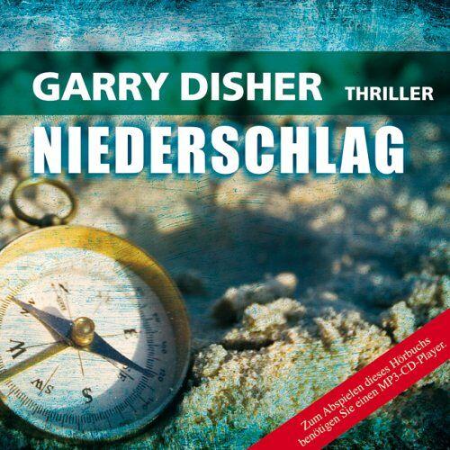 Garry Disher - Niederschlag - Preis vom 11.06.2021 04:46:58 h