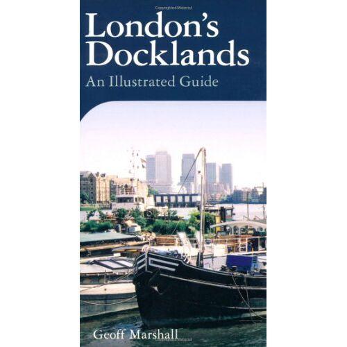 Geoff Marshall - London's Docklands - Preis vom 13.06.2021 04:45:58 h
