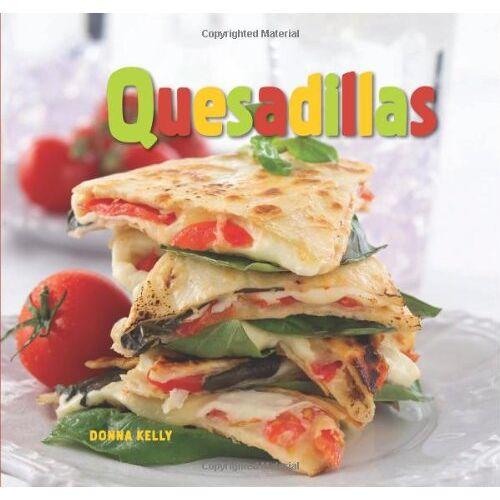 Donna Kelly - Quesadillas - Preis vom 09.06.2021 04:47:15 h