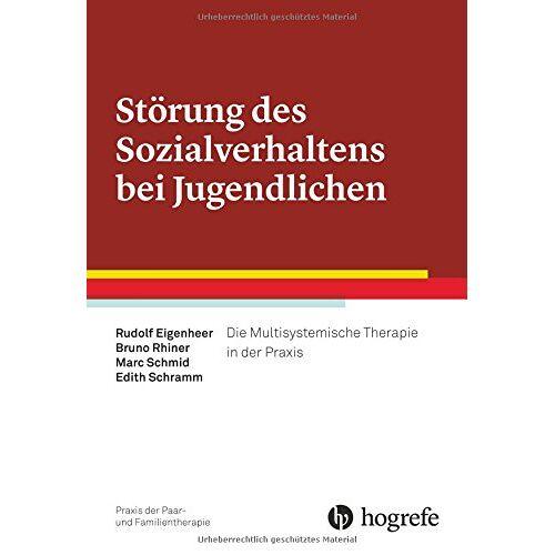 Rudolf Eigenheer - Störung des Sozialverhaltens bei Jugendlichen: Die Multisystemische Therapie in der Praxis (Praxis der Paar- und Familientherapie) - Preis vom 11.10.2021 04:51:43 h