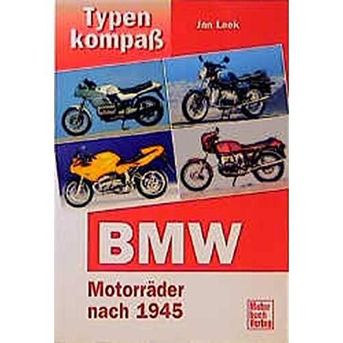 Jan Leek - Typenkompaß BMW: Motorräder seit 1946 (Typenkompass) - Preis vom 24.07.2021 04:46:39 h