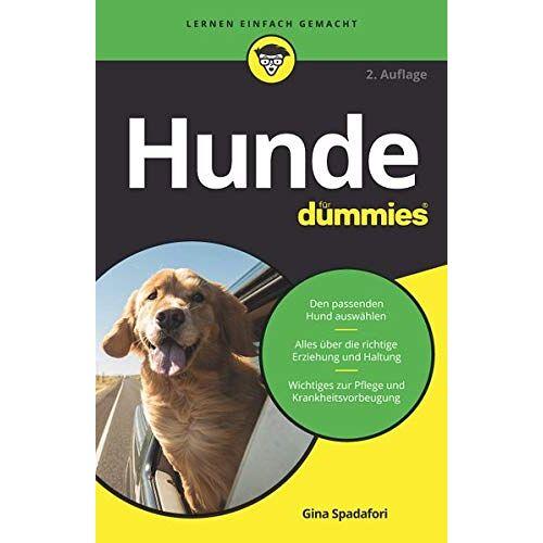 Gina Spadafori - Hunde für Dummies - Preis vom 16.06.2021 04:47:02 h