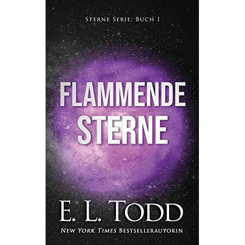 Todd, E. L. - Flammende Sterne - Preis vom 17.10.2021 04:57:31 h
