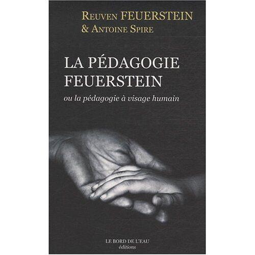 Reuven Feuerstein - La pédagogie Feuerstein : Ou la pédagogie à visage huMain - Preis vom 09.06.2021 04:47:15 h