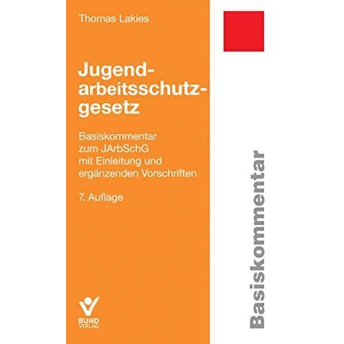 Thomas Lakies - Jugendarbeitsschutzgesetz (Basiskommentare) - Preis vom 17.06.2021 04:48:08 h