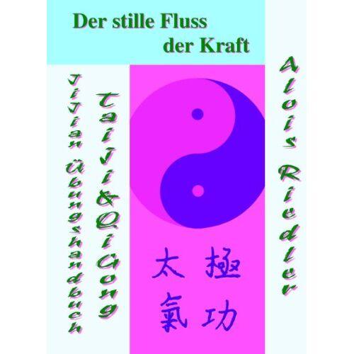 Alois Riedler - Der stille Fluss der Kraft - Preis vom 14.06.2021 04:47:09 h