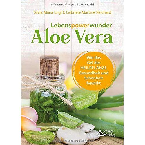 Silvia Maria Engl - Lebenspowerwunder Aloe vera: Wie das Gel der Heilpflanze Gesundheit und Schönheit bewirkt - Preis vom 23.07.2021 04:48:01 h