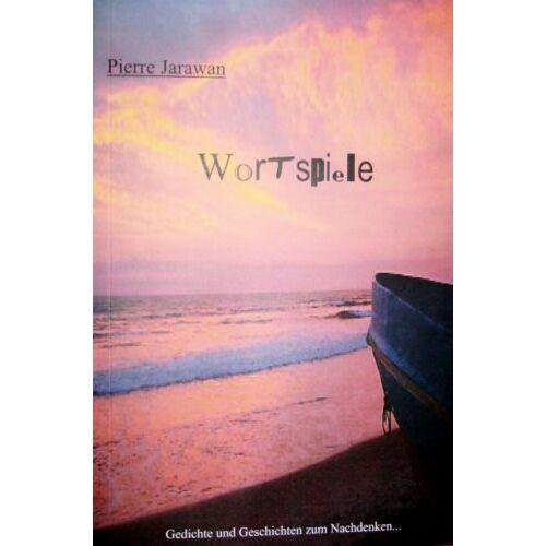 Pierre Jarawan - Wortspiele - Preis vom 11.06.2021 04:46:58 h