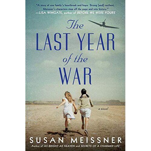 Susan Meissner - The Last Year of the War - Preis vom 17.05.2021 04:44:08 h