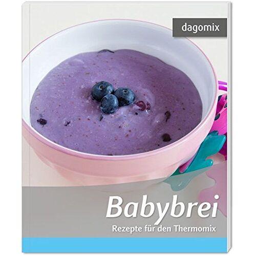 Andrea Dargewitz - Babybrei Rezepte für den Thermomix - Preis vom 22.09.2021 05:02:28 h