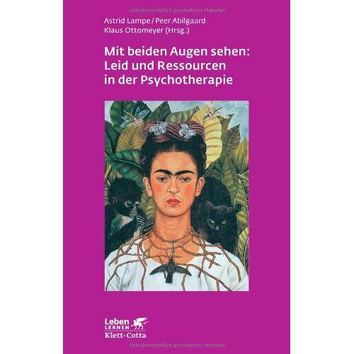 Astrid Lampe - Mit beiden Augen sehen: Leid und Ressourcen in der Psychotherapie - Preis vom 15.10.2021 04:56:39 h