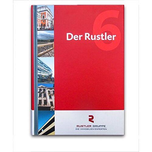 Rustler Gruppe GmbH - Der Rustler 6: Immobilienmanagement - Preis vom 22.09.2021 05:02:28 h