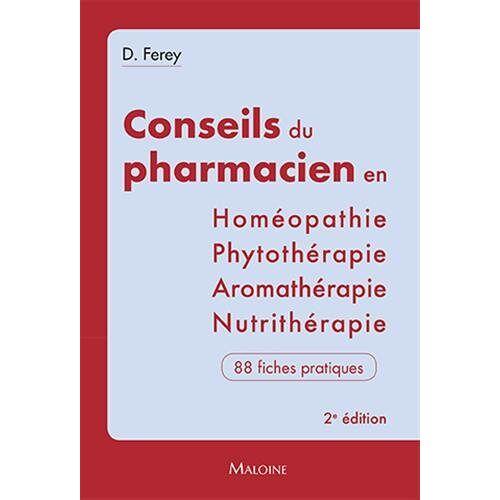 - Les conseils du pharmacien en homéopathie, nutrithérapie, aromathérapie, phyt: 2eme Edition - Preis vom 15.06.2021 04:47:52 h