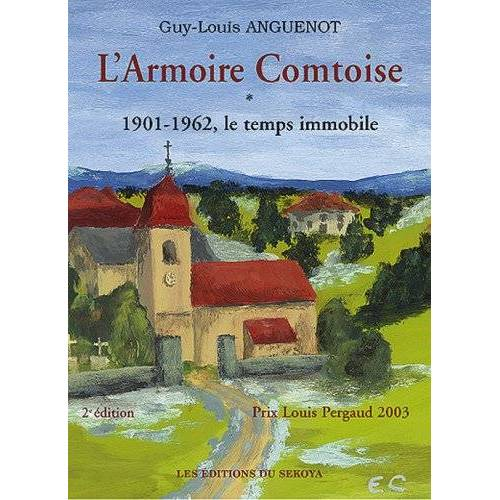 Guy-Louis Anguenot - ARMOIRE COMTOISE ( L) Tome 1 - Preis vom 13.06.2021 04:45:58 h