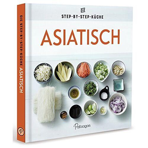 - Asiatisch - Die Step-by-Step-Küche - Preis vom 12.10.2021 04:55:55 h