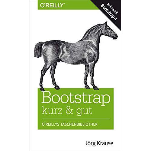Jörg Krause - Bootstrap kurz & gut - Preis vom 14.06.2021 04:47:09 h