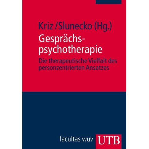 Jürgen Kriz (Hg.) - Gesprächspsychotherapie: Die therapeutische Vielfalt des personzentrierten Ansatzes. Psychotherapie: Ansätze und Akzente - Preis vom 08.09.2021 04:53:49 h