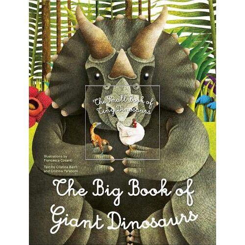 Francesca Cosanti - Cosanti, F: Big Book of Giant Dinosaurs, The Small Book of T - Preis vom 28.07.2021 04:47:08 h