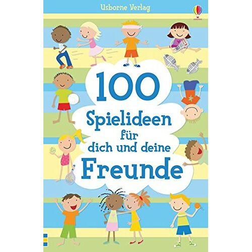 Rebecca Gilpin - 100 Spielideen für dich und deine Freunde - Preis vom 20.06.2021 04:47:58 h