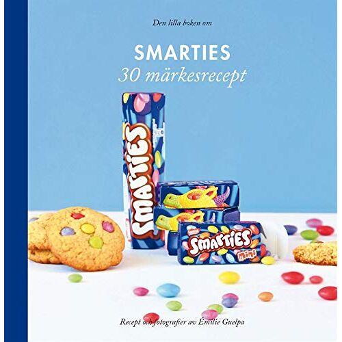 Emilie Guelpa - Den lilla boken om Smarties (30 märkesrecept) - Preis vom 14.06.2021 04:47:09 h