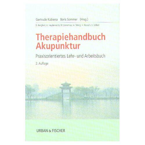 Gertrude Kubiena - Praxishandbuch Akupunktur - Preis vom 02.08.2021 04:48:42 h