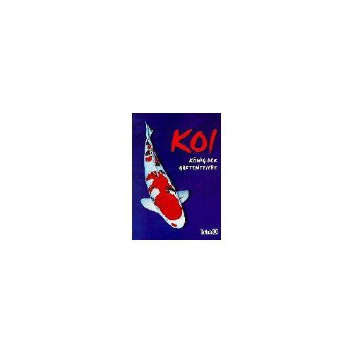 - Koi - König der Gartenteiche - Preis vom 21.06.2021 04:48:19 h