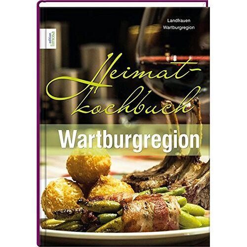 Landfrauen Wartburgregion - Heimatkochbuch Wartburgregion - Preis vom 17.06.2021 04:48:08 h