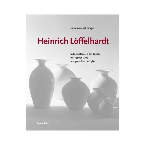 Carlo Burschel - Heinrich Löffelhardt - Preis vom 12.06.2021 04:48:00 h