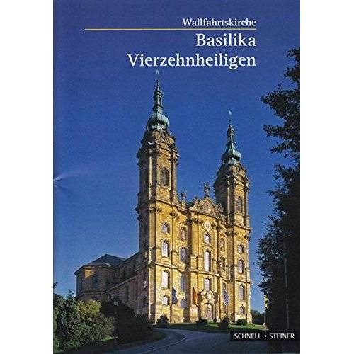 Bernhard Schütz - Vierzehnheiligen: Wallfahrtskirche Basilika (Kleine Kunstführer / Kleine Kunstführer / Kirchen u. Klöster) - Preis vom 15.06.2021 04:47:52 h