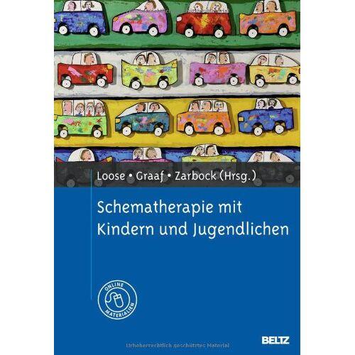 Christof Loose - Schematherapie mit Kindern und Jugendlichen: Mit Online-Materialien - Preis vom 01.08.2021 04:46:09 h