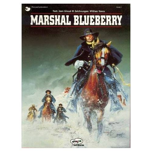 Jean Giraud - Marshal Blueberry, Bd.1, Marshal Blueberry - Preis vom 20.06.2021 04:47:58 h