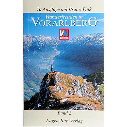Bruno Fink - Wanderfreuden in Vorarlberg: Wandern in Vorarlberg - Band 2 - Preis vom 09.06.2021 04:47:15 h