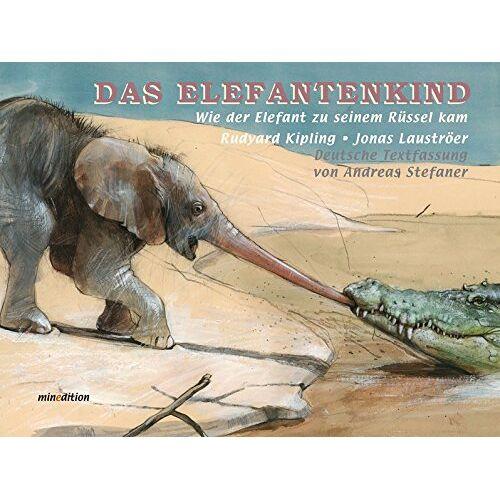 Rudyard Kipling - Das Elefantenkind: Wie der Elefant zu seinem Rüssel kam - Preis vom 22.06.2021 04:48:15 h