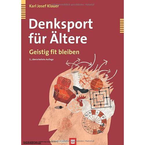 Klauer, Karl Josef - Denksport für Ältere. Geistig fit bleiben - Preis vom 16.06.2021 04:47:02 h