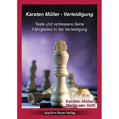 Karsten Müller - Verteidigung: Teste und verbessere deine Fähigkeiten in der Verteidigung - Preis vom 21.06.2021 04:48:19 h