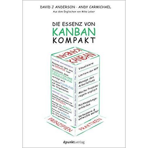 Anderson, David J. - Die Essenz von Kanban - kompakt - Preis vom 22.06.2021 04:48:15 h