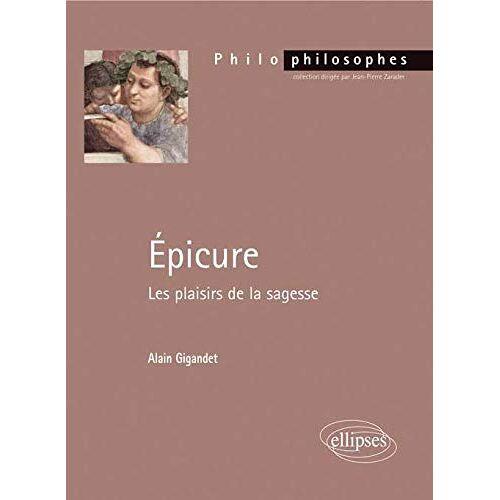 Alain Gigandet - Epicure les Plaisirs de la Sagesse - Preis vom 16.06.2021 04:47:02 h