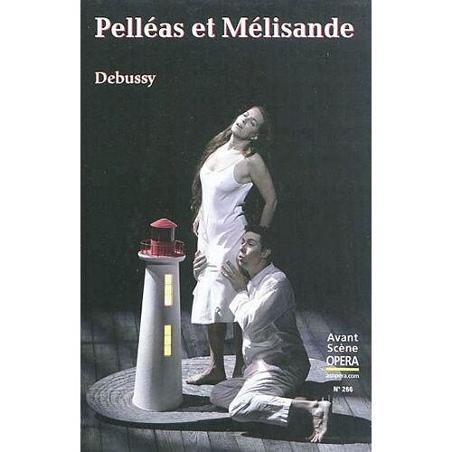 - L'Avant-Scène Opéra, N° 266 : Pelleas et Melisande - Preis vom 12.06.2021 04:48:00 h