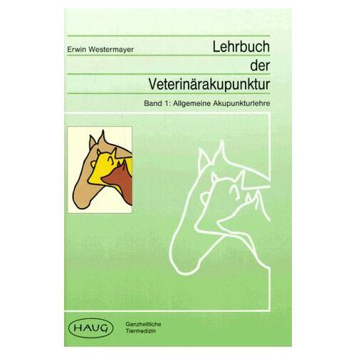 - Lehrbuch der Veterinärakupunktur. Allgemeine Akupunkturlehre /Akupunktur des Pferdes - Preis vom 02.08.2021 04:48:42 h