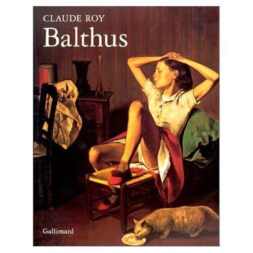 Claude Roy - Balthus - Preis vom 11.06.2021 04:46:58 h
