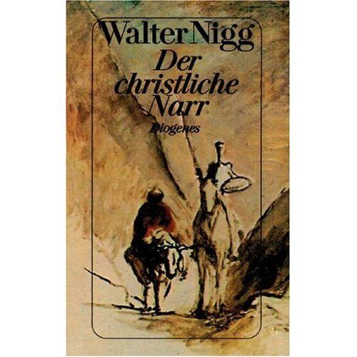 Walter Nigg - Der christliche Narr - Preis vom 11.10.2021 04:51:43 h