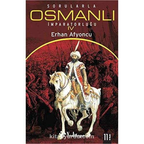 Erhan Afyoncu - Sorularla Osmanli Imparatorlugu 4.Cilt - Preis vom 01.08.2021 04:46:09 h