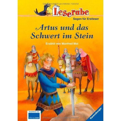 Manfred Mai - Leserabe - 3. Lesestufe: Artus und das Schwert im Stein - Preis vom 19.06.2021 04:48:54 h