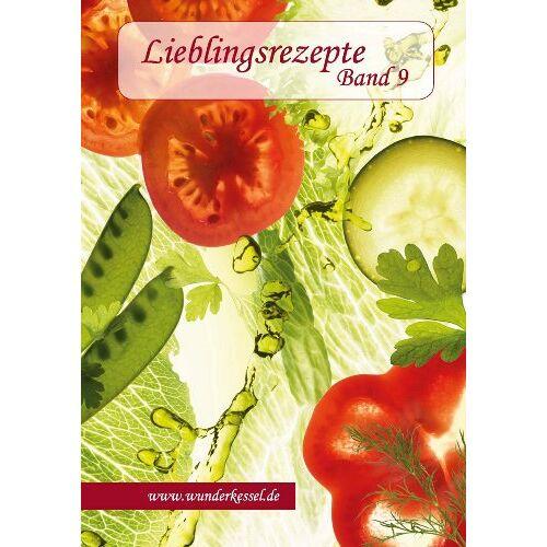 Wunderkessel oHG - Lieblingsrezepte Band 9 - Rezepte für den Thermomix® - Preis vom 21.06.2021 04:48:19 h