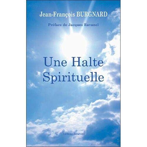 - Une halte spirituelle - Preis vom 15.06.2021 04:47:52 h
