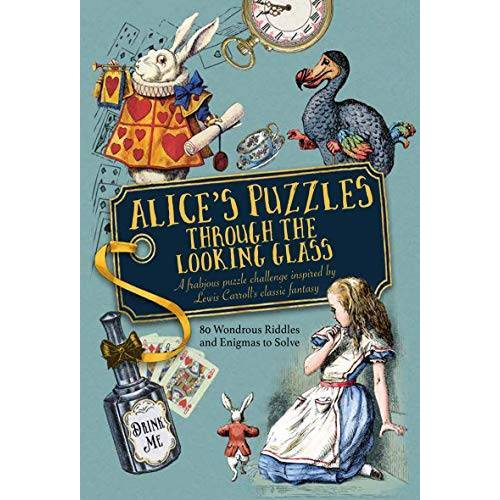 Jason Ward - Alice's Puzzles Through the Looking Glass: A Frabjous Puzzle Challenge Inspired by Lewis Carroll's Classic Fantasy - Preis vom 19.06.2021 04:48:54 h