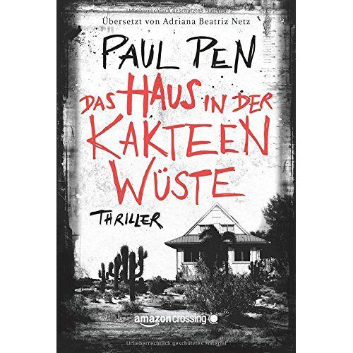 Paul Pen - Das Haus in der Kakteenwüste - Preis vom 15.06.2021 04:47:52 h