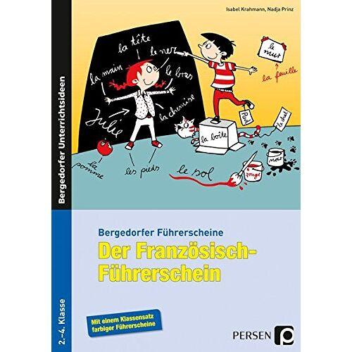 Isabel Krahmann - Der Französisch-Führerschein: 2. bis 4. Klasse (Bergedorfer® Führerscheine) - Preis vom 22.06.2021 04:48:15 h