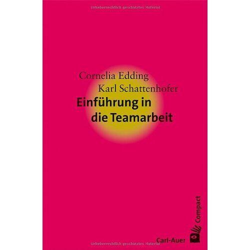 Cornelia Edding - Einführung in die Teamarbeit - Preis vom 20.06.2021 04:47:58 h